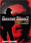 BASSIN ROAD2 THE DEADHEART